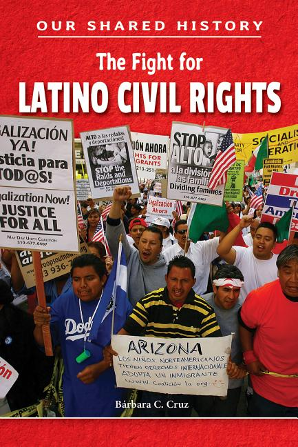 The Fight for Latino Civil Rights