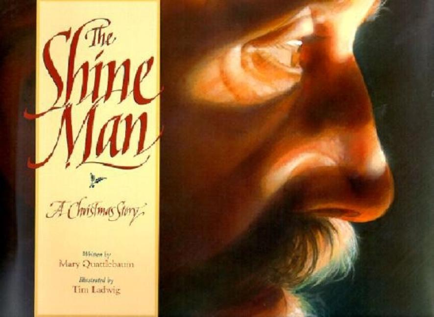 The Shine Man: A Christmas Story