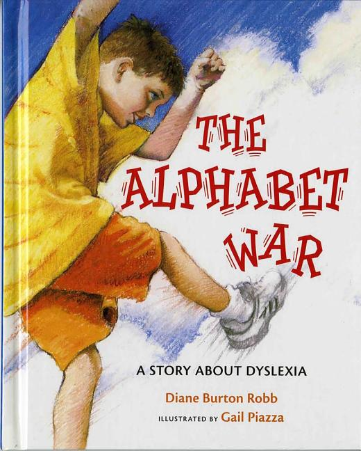 The Alphabet War: A Story about Dyslexia