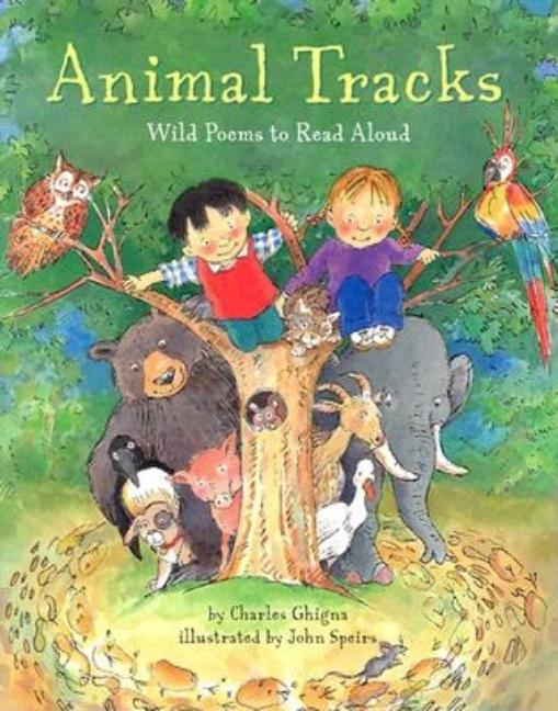 Animal Tracks: Wild Poems to Read Aloud