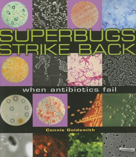 Superbugs Strike Back: When Antibiotics Fail