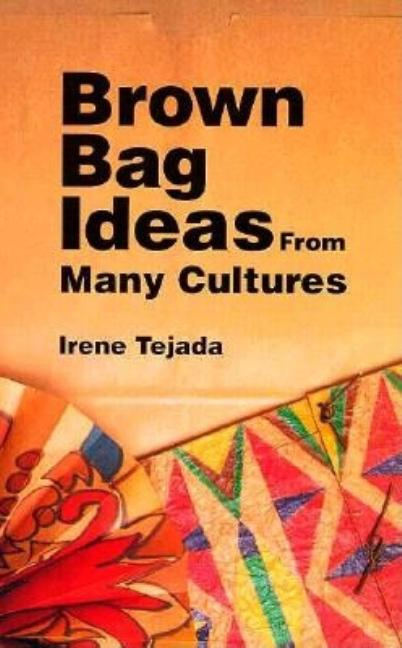 Brown Bag Ideas from Many Cultures