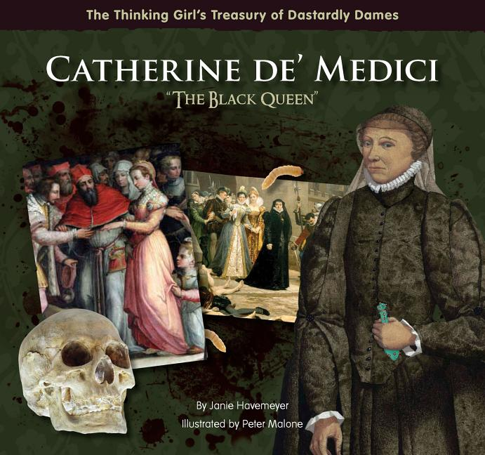 Catherine de' Medici: 'The Black Queen'