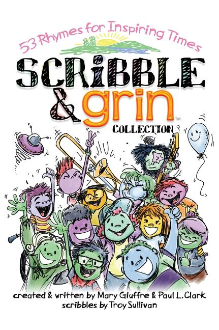 Scribble & Grin: 53 Rhymes for Inspiring Times