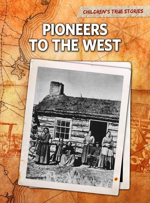Pioneers to the West