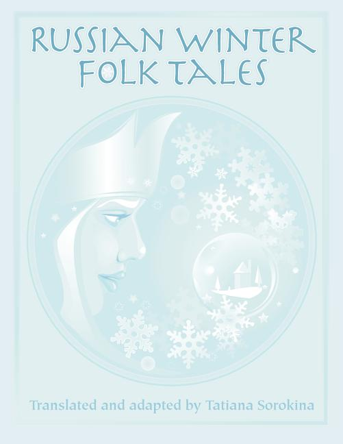 Russian Winter Folk Tales