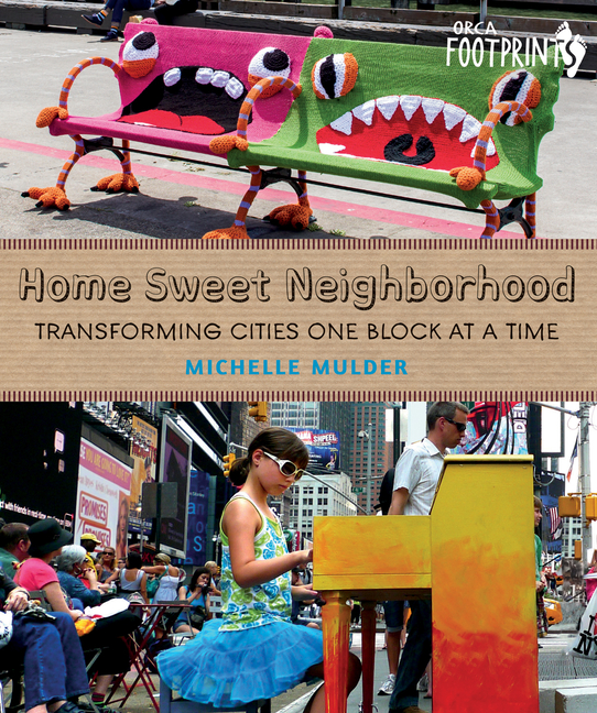 Home Sweet Neighborhood: Transforming Cities One Block at a Time