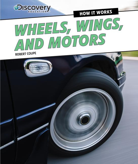 Wheels, Wings, and Motors