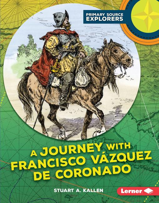 A Journey with Francisco Vazquez de Coronado
