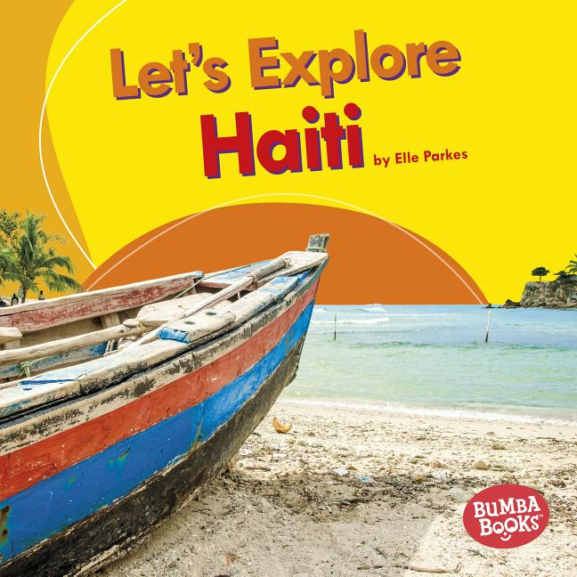 Let's Explore Haiti