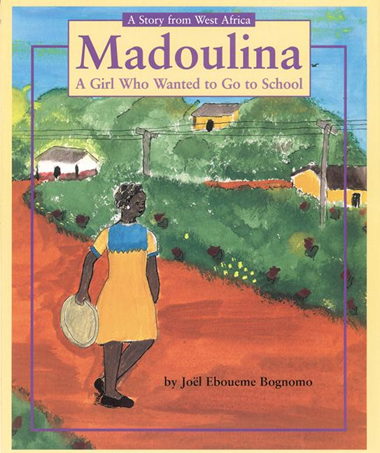 Madoulina: A Girl Who Wanted to Go to School