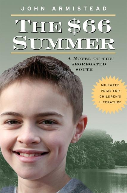 The $66 Summer: A Novel of the Segregated South