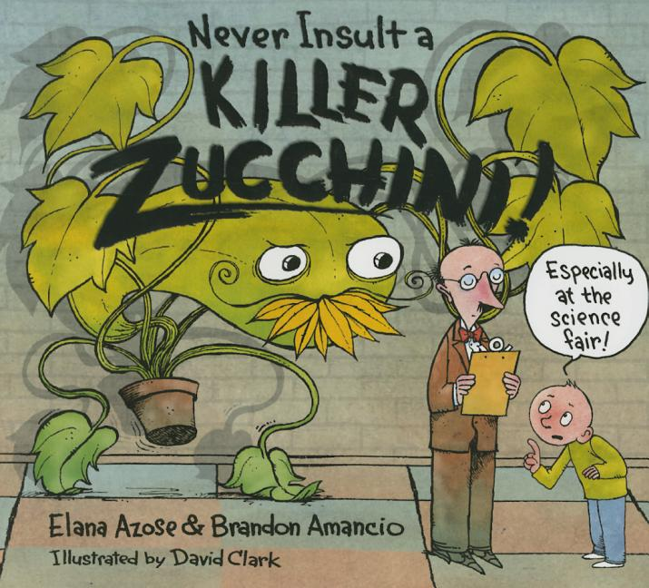 Never Insult a Killer Zucchini!