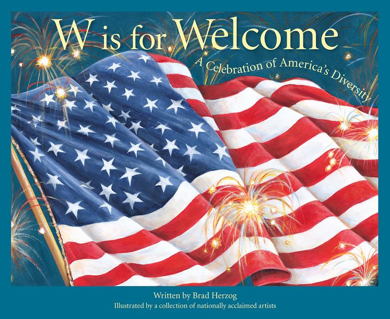 W Is for Welcome: A Celebration of America's Diversity