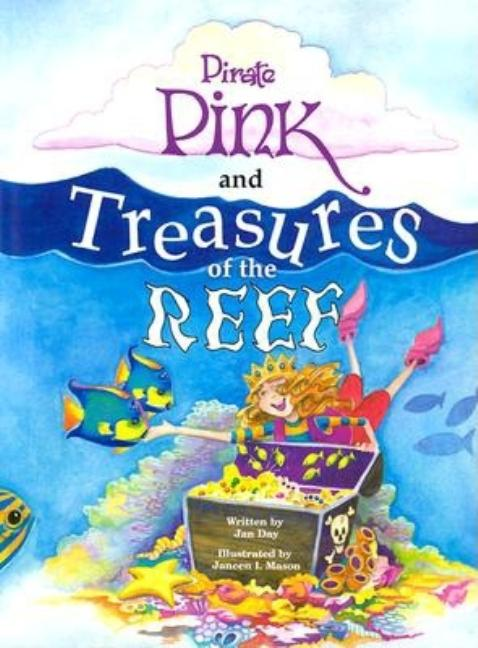 Pirate Pink and Treasures of the Reef