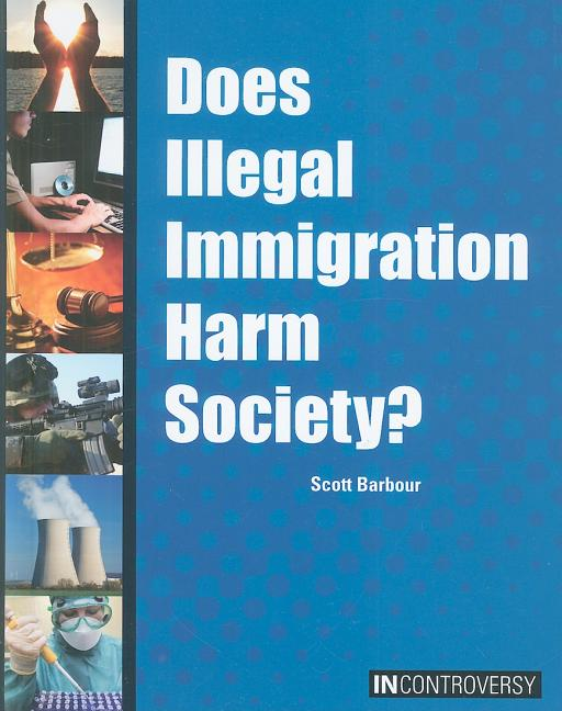 Does Illegal Immigration Harm Society?