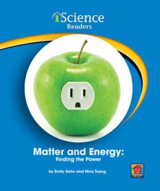 Matter and Energy: Finding the Power