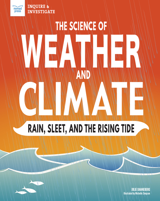 Book Cover for Science of Weather and Climate: Rain, Sleet, and the Rising Tide