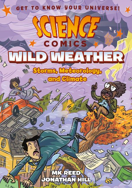 Wild Weather: Storms, Meteorology, and Climate