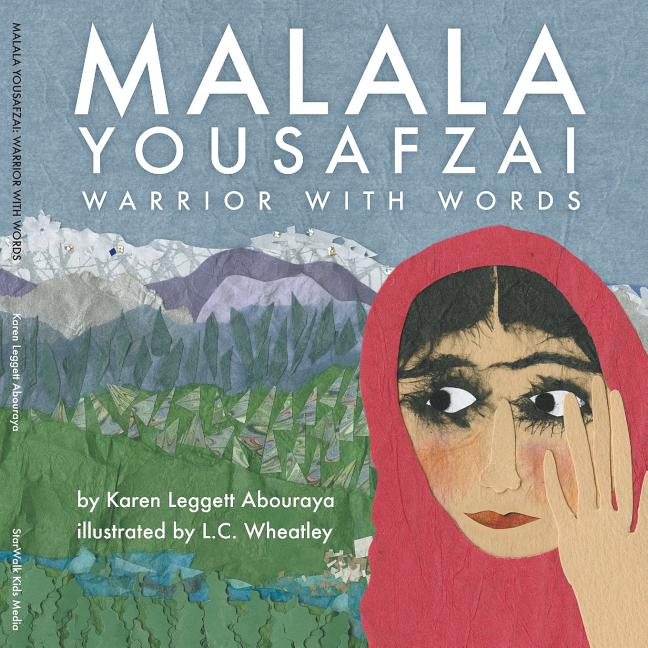 Malala Yousafzai: Warrior with Words
