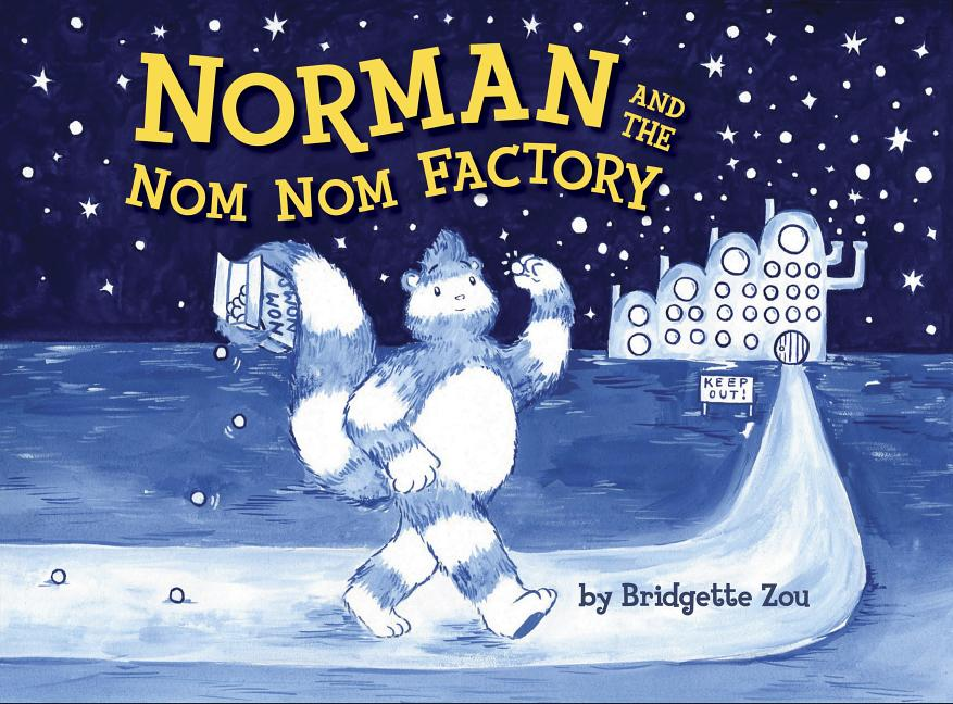 Blue book cover for Norman and the Nom Nom Factory with a upright racoon-like character, walking toward a building with a box of nom noms in its tail.