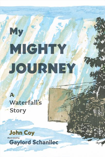 My Mighty Journey: A Waterfall's Story