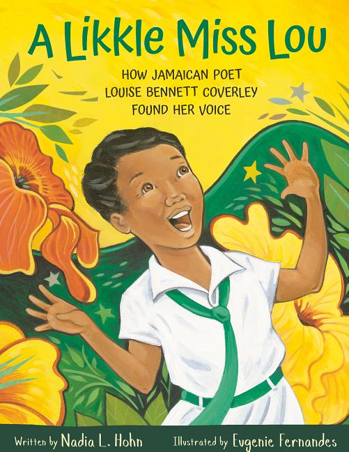Likkle Miss Lou: How Jamaican Poet Louise Bennett Coverley Found Her Voice