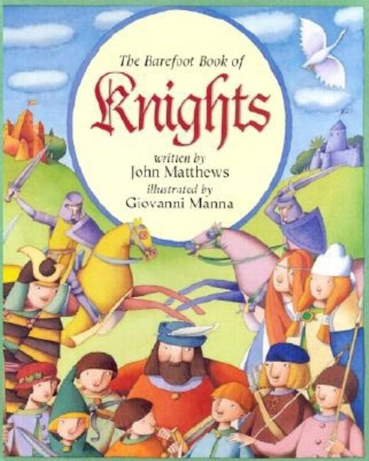 The Barefoot Book of Knights