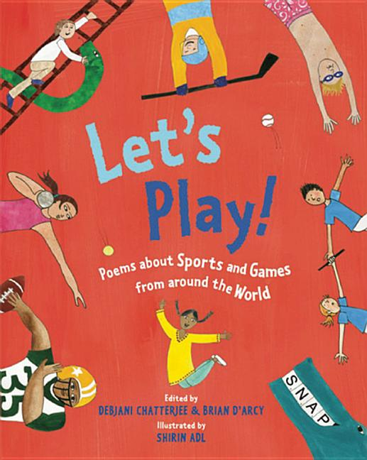 Let's Play!: Poems about Sports and Games from Around the World