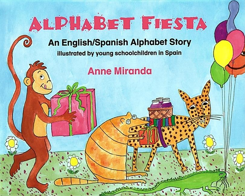 Alphabet Fiesta: An English/Spanish Alphabet Story