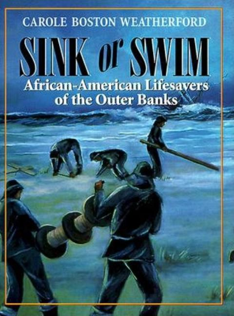 Sink or Swim: African-American Lifesavers of the Outer Banks