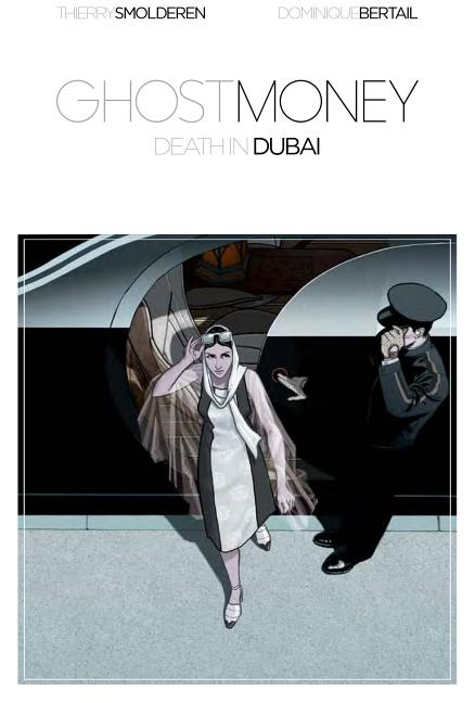 Ghost Money: Death in Dubai