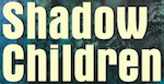 Shadow Children Series
