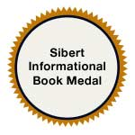 Robert F. Sibert Informational Book Medal, 2001-2020