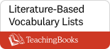 Literature Based vocabulary lists