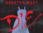 Dorothy Must Die Series