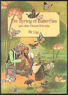 The Spring of Butterflies and Other Folktales of China's Minority Peoples