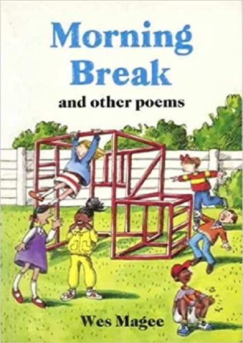 Morning Break and Other Poems