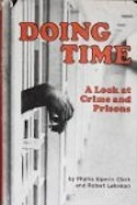 Doing Time: A Look at Crime and Prisons