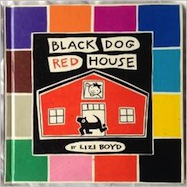Black Dog Red House