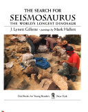 The Search for Seismosaurus: The World's Longest Dinosaur