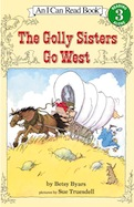 Golly Sisters Go West, The