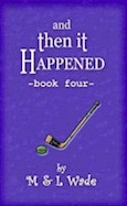 And Then It Happened: Book Four