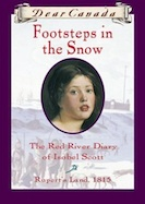 Footsteps in the Snow: The Red River Diary of Isobel Scott