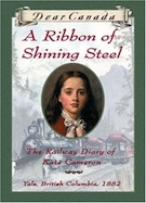 A Ribbon of Shining Steel: The Railway Diary of Kate Cameron