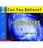 Can You Believe?: Hurricanes
