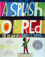 Splash of Red, A: The Life and Art of Horace Pippin