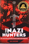 Nazi Hunters, The: How a Team of Spies and Survivors Captured the World's Most Notorious Nazi