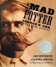 Mad Potter, The: George E. Ohr, Eccentric Genius