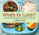 What's for Lunch?: How Schoolchildren Eat Around the World
